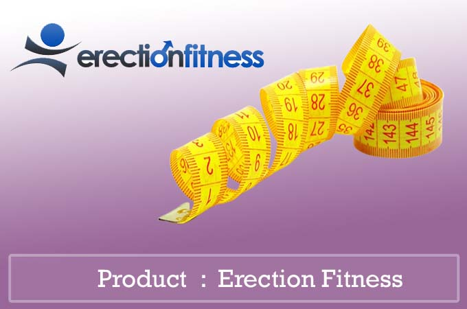 Erection-Fitness-Review